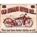 """Знак декоративный металлический """"Старые Индианы никогда не умирают"""", размеры 42 х 33 см."""