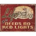 """Знак декоративный металлический """"Life no need red lights"""""""