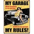 """Знак декоративный металлический """"Мой гараж - мои правила, все, что происходит в гараже - остается в гараже"""""""