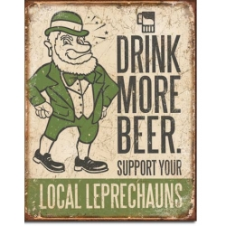 """Знак декоративный металлический """"Пей больше пива-поддержи местных лепреконов"""""""