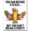 """Знак декоративный металлический """"Ты сможешь поднять стакан, но не сможешь пережить вечеринку"""""""
