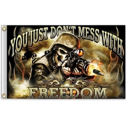 "Флаг ""Don`t mess with freedom "" 150 х 90 см."