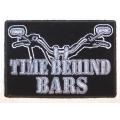 """Нашивка """"Time behind bar"""" 9.5 х 5,5 см."""