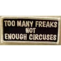 "Нашивка ""Цирк уехал- осталась куча клоунов..."" 9 х 4 см."