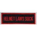 "Нашивка ""Helmet Laws Suck"" 13 х 4 см"