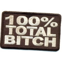 "Нашивка ""100% total bitch""(""100% сука"") 7,5х4,5 см."