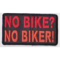 "Нашивка ""Нет мотоцикла - не байкер"""