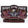 """Нашивка """"Рожден, чтобы быть свободным"""" 13 х 8,5 см"""