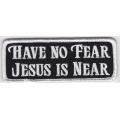 """Нашивка """"Не бойся, Иисус рядом"""" 10 х 4 см"""