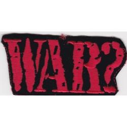 "Нашивка ""Война?"" 10 х 5 см"
