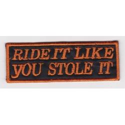 """Нашивка """"""""Управляй мотоциклом, как будто украл его"""""""