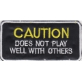 "Нашивка ""Caution: does not play well with others"""