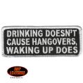 """Нашивка """"Drinking doesn`t cause...""""(В похмелье виноват не алкоголь...)"""