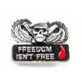 """Значок """"Свобода - не бесплатная"""""""