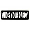 """Виниловый стикер на шлем/мотоцикл """"Кто твой папочка?"""""""