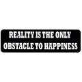 """Виниловый стикер на шлем/мотоцикл """"Реальность - единственное препятствие для счастья"""""""