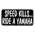 """Виниловый стикер на шлем/мотоцикл """"Скорость убивает, катайся на ямахе"""""""
