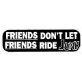 """Виниловый стикер на шлем/мотоцикл """"Друзья, давайте не будем кататься на всяком дерьме"""""""