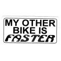 """Виниловый стикер на шлем/мотоцикл """"Мой другой мотоцикл быстрее"""""""